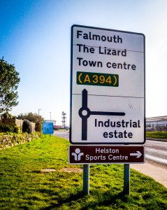 Thanks to this sign on the outskirts of Helston, I know where I'm heading tomorrow. March 20, 2015